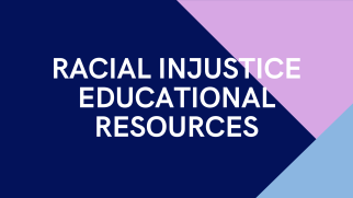 Racial Injustice Educational Resources (3)